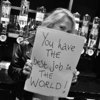 You Have The Best Job In The World!