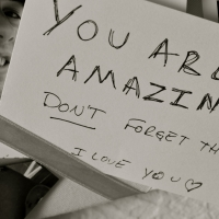 You Are Amazing. Don't Forget That I Love You