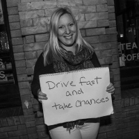 Drive Fast And Take Chances